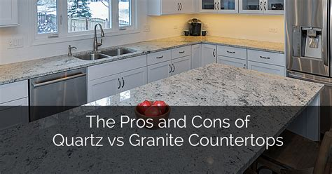 Granite Vs Quartz Countertop by Pros And Cons Of Quartz Vs Granite Countertops The