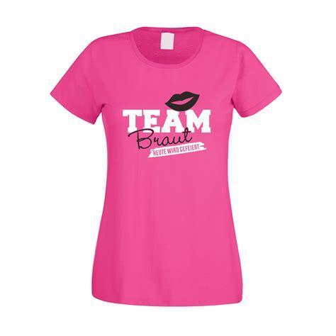 The A Team 04 T Shirt team braut shirt damen team braut heute wird gefeiert