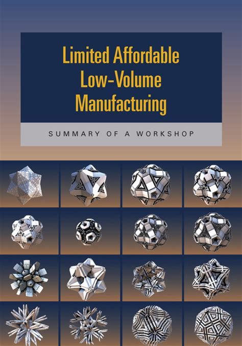 design for low volume manufacturing limited affordable low volume manufacturing summary of a
