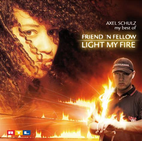 light my axel schulz my best of friend n fellow