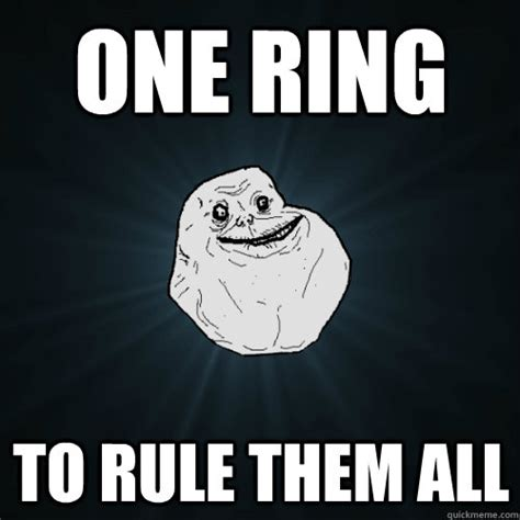 One Ring To Rule Them All Meme - funny one ring rule them all memes best collection of