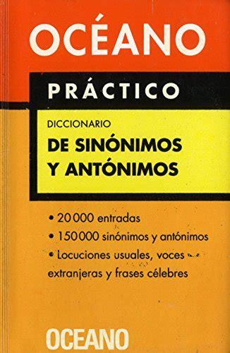 libro diccionario de ideas afines descargar libro oc 233 ano pr 225 ctico diccionario de sin 243 nimos y ant 243 nimos extenso repertorio de