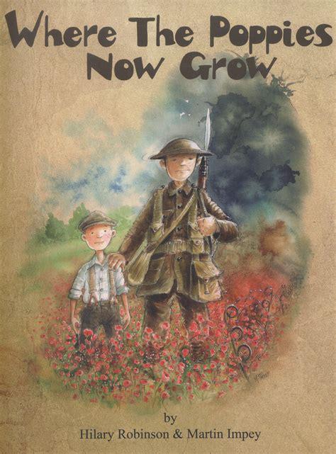 where the poppies now 0957124589 where the poppies now grow by robinson hilary 9780957124585 brownsbfs