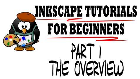 inkscape tutorial for beginners inkscape tutorials for beginners part 1 overview youtube