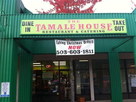 tamale house the tamale house mexican tigard or yelp