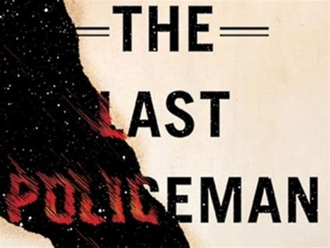 The Last Policeman book trailers the last policeman 187 popular fidelity 187
