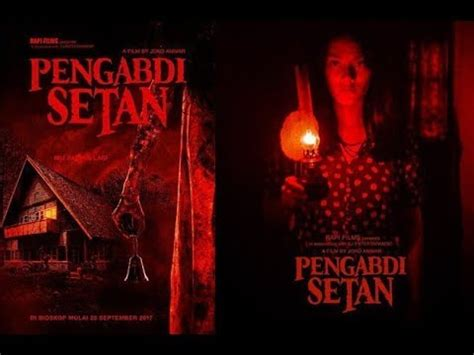 film terbaru indonesia pengabdi setan pengabdi setan film horor terbaru full movie youtube