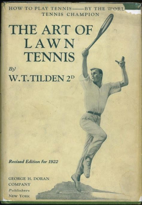 the of lawn tennis books the of lawn tennis by bill tilden pages proofs