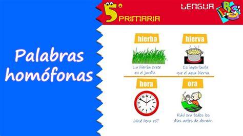 imagenes palabras homofonas palabras hom 243 fonas lengua 5 186 primaria tema 4 youtube