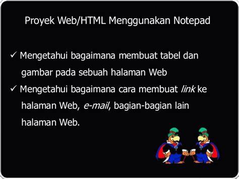 membuat web html menggunakan notepad proyek 3 web html menggunakan notepad