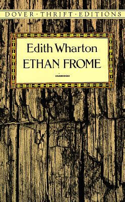 ethan frome books ethan frome by edith wharton reviews discussion