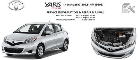 vehicle repair manual 2010 toyota yaris electronic toll collection toyota yaris 2010 2012 2014 service manual toyota yaris ncp 130 131 repair service manual