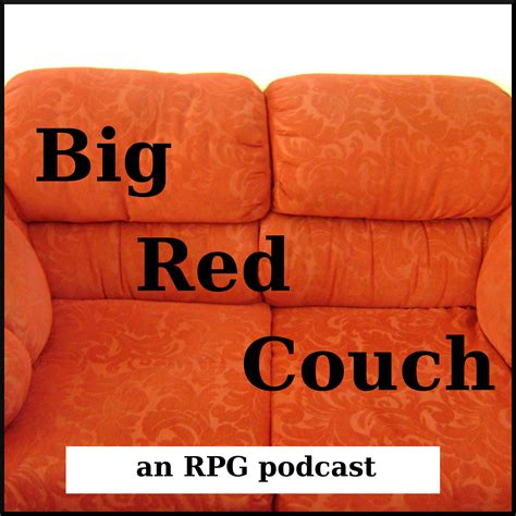 the big red couch rpgpodcasts com