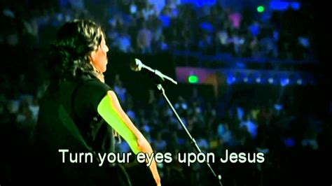 song for jesus hillsong turn your upon jesus hd with lyrics
