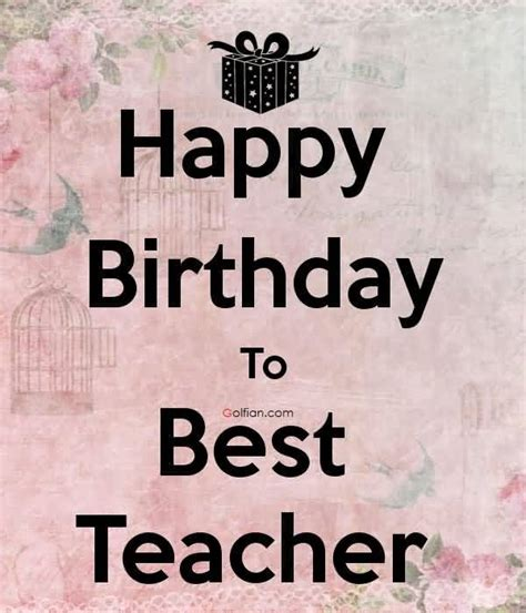 Happy Birthday Greeting Cards For Teachers 50 Beautiful Birthday Wishes For Teacher Best Birthday