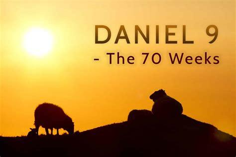 Seventy Weeks daniel 9 seventy weeks