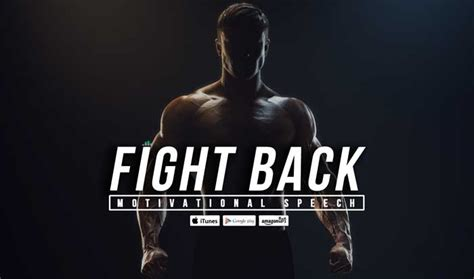 Fight Back fight back best sporting motivational speech fearless