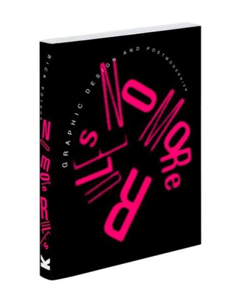no more rules graphic no more rules graphic design and postmodernism design week