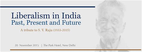 Past Present And Future Of Mathematics In India Essay by Press Invite Liberalism In India Past Present And Future A Tribute To S V Raju Centre