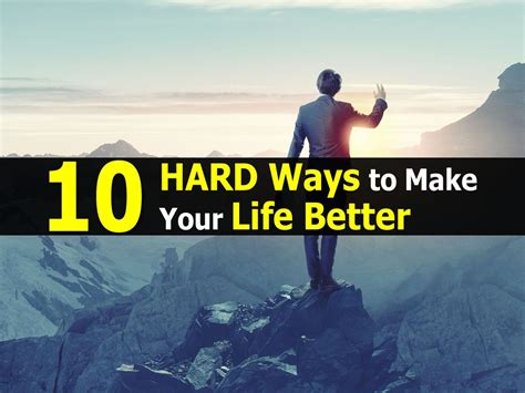 how to make your better 10 ways to make your better