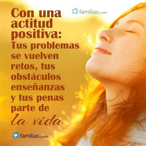 imagenes y frases de actitud positiva imagenes con frases actitud positiva quotes