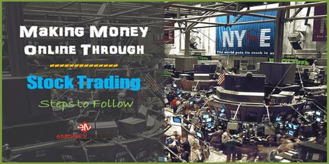Making Money Online Trading - making money online through stock trading steps to follow emoneyindeed