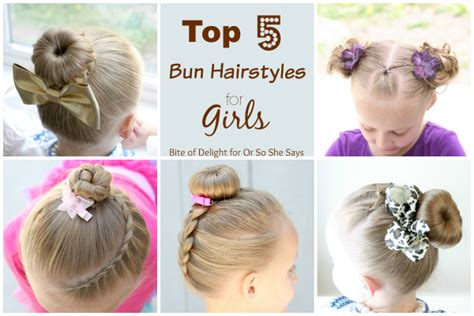 quick hairstyles for school run top 5 bun hairstyles for girls she becky