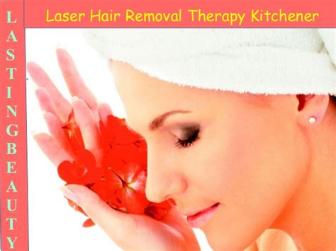 Laser Hair Removal Waterloo Kitchener kitchener waterloo laser hair removal therapy lasting