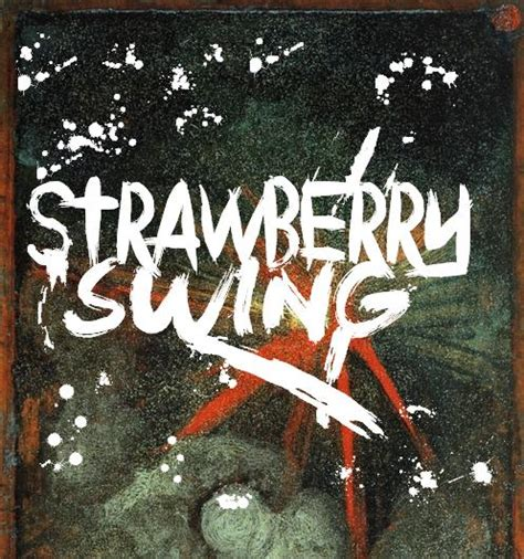strawberry swing coldplay strawberry swing by vivalarigby on deviantart