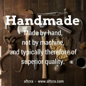 Define Handmade - crafted by american