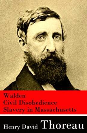 walden and civil disobedience book walden civil disobedience slavery in massachusetts