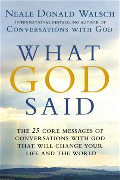 be how to like god books what god said the 25 messages of conversations with