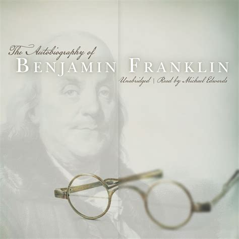 benjamin franklin biography audiobook the autobiography of benjamin franklin audiobook by