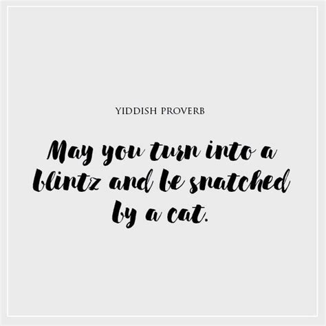 Yiddish Wedding Blessing by 99 Best Proverbs Yiddish Quotes Sayings Humor