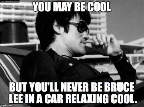Bruce Lee Meme - relaxed bruce lee imgflip