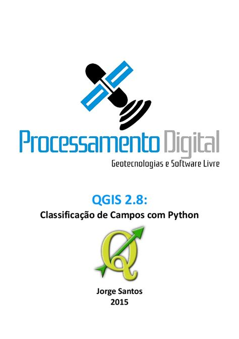 video tutorial qgis 2 8 qgis 2 8 classifica 231 227 o de cos com python