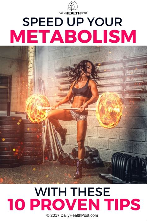 10 Tips To Your Metabolism by Speed Up Your Metabolism With These 10 Proven Tips