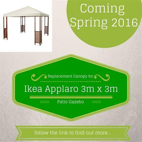 applaro gazebo replacement canopy for the ikea applaro 3m patio gazebo