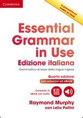 libro essential dali loescher editore essential grammar in use italian edition con lelio pallini raymond murphy