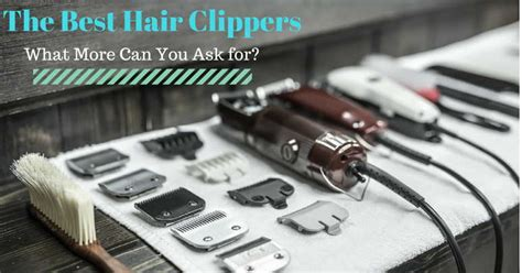 what size clippers do you use on a boys cut top 10 best hair clippers you need to keep in mind