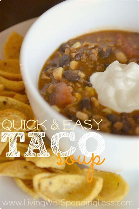 quick and easy taco soup living well spending less 174