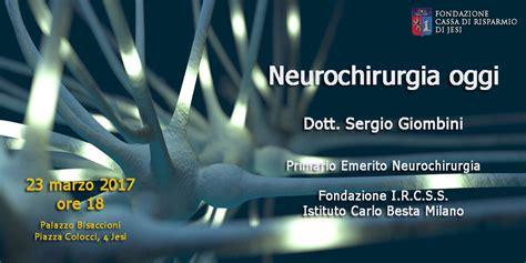 ospedale besta neurochirurgia comune di jesi neurochirurgia oggi