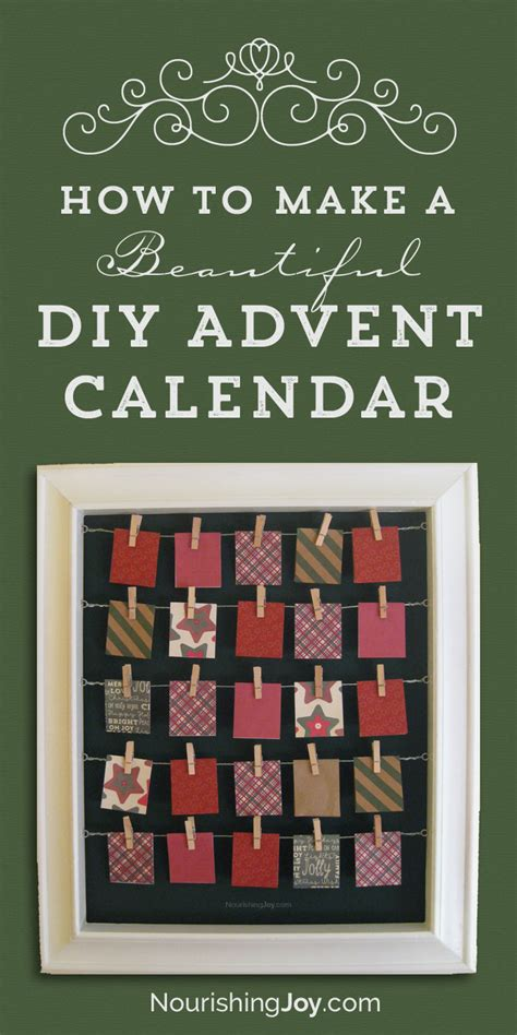 how to make a advent calendar 25 days of service advent calendar nourishing