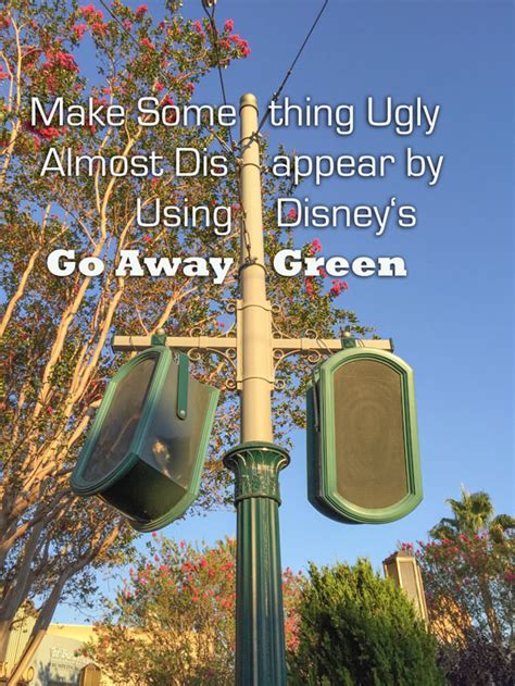 go away green make something ugly almost disappear with disney s quot go