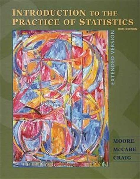 practice of statistics in the sciences books introduction to the practice of statistics david s