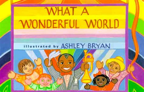 what a wonderful world picture book 7 picture books you can sing to the b n