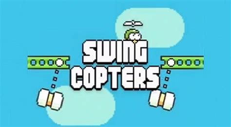 flappy bird swing copters swing copters and flappy bird are worse than their