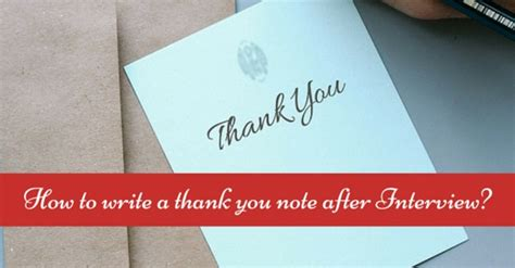 thank you notes after how to write a thank you note after an 14 cool