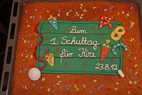 Tafel Kuchen Zur Einschulung Zum Schulanfang Rezept