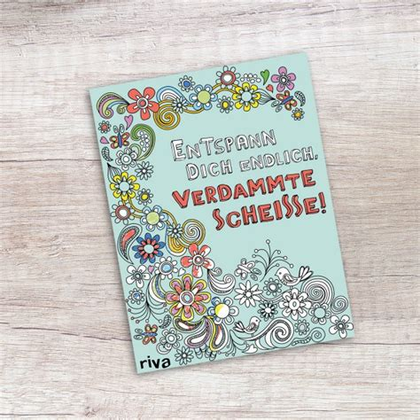 Entspann Dich by Entspann Dich Endlich Verdammte Schei 223 E Ein Malbuch